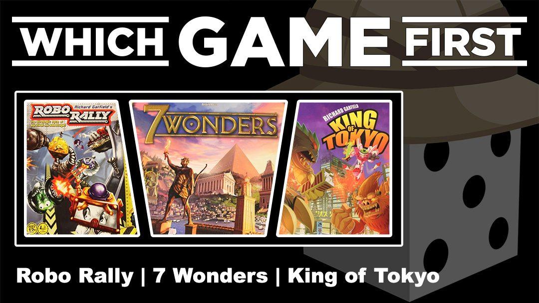 Robo Rally | 7 Wonders | King of Tokyo