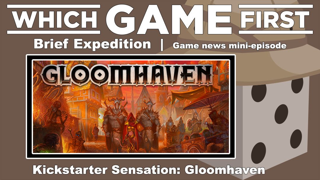 Gloomhaven Brief Expedition