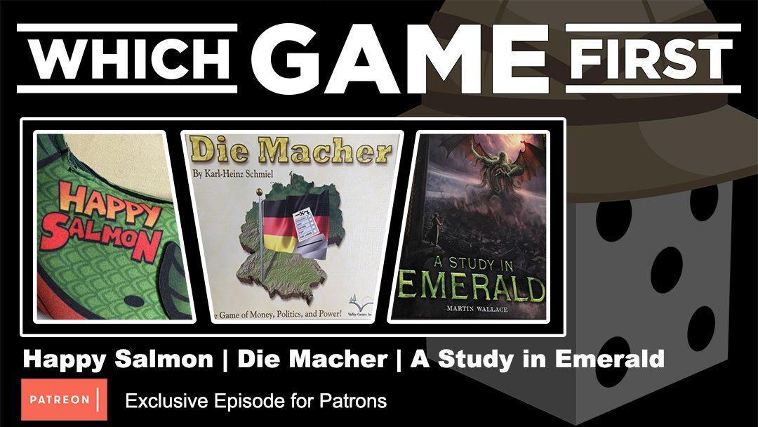 Happy Salmon | Die Macher | A Study in Emerald (Patron Exclusive)