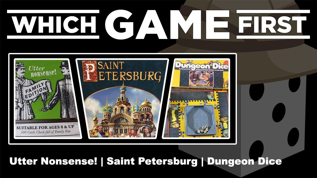 Utter Nonsense! | Saint Petersburg | Dungeon Dice