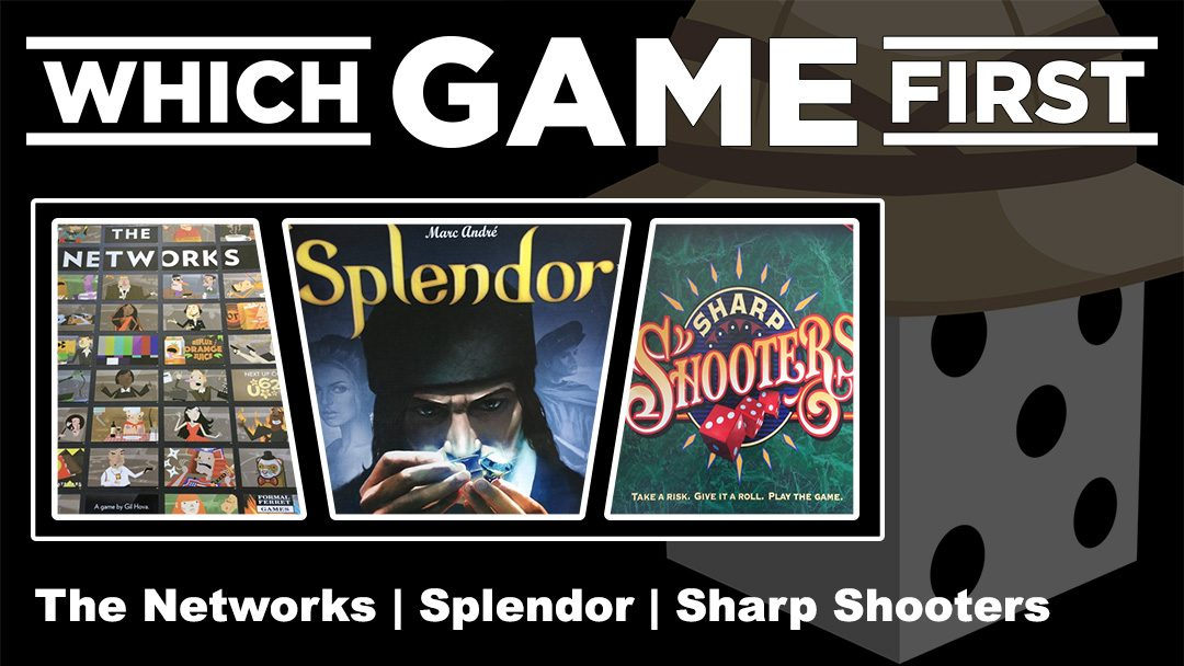 The Networks | Splendor | Sharp Shooters