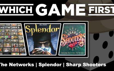 The Networks | Splendor | Sharp Shooters