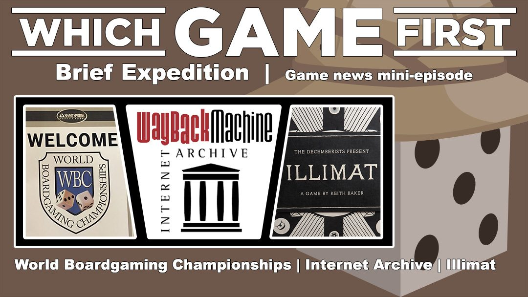 Brief Expedition: World Boardgaming Championships | Internet Archive | Illimat