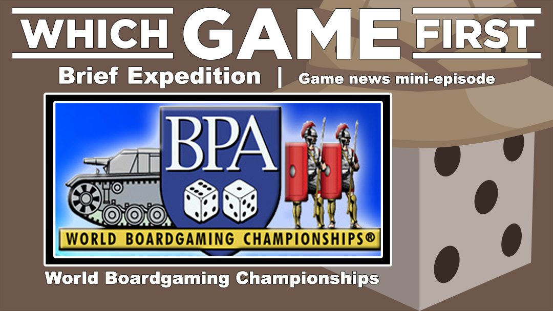 Brief Expedition: World Boardgaming Championships