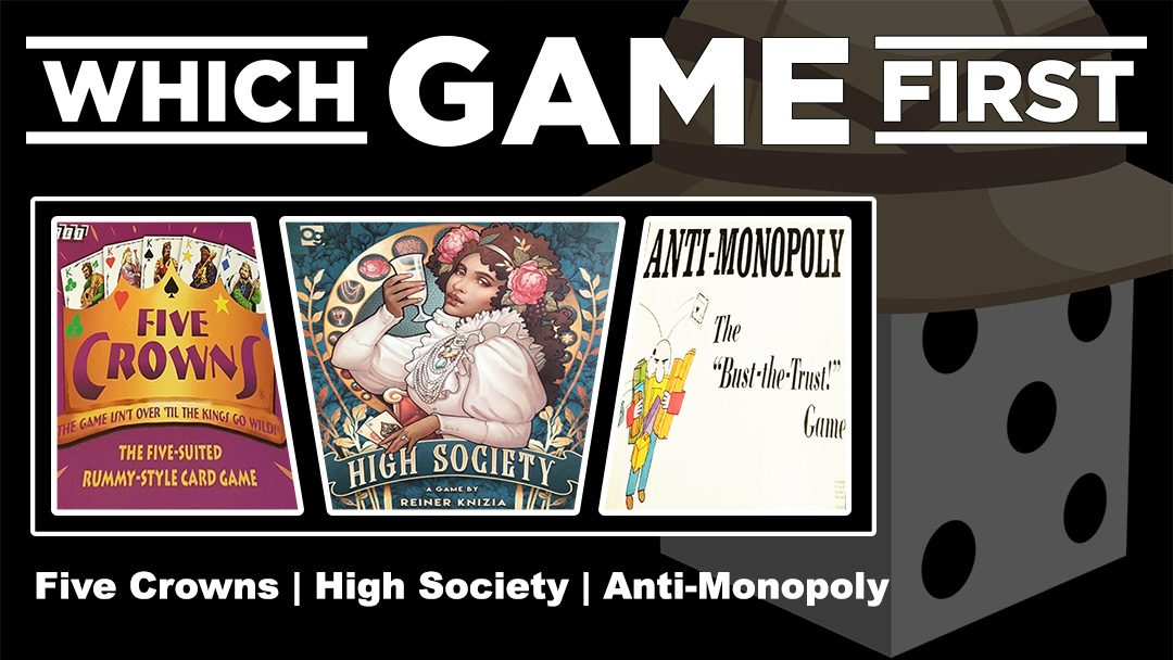 Five Crowns | High Society | Anti-Monopoly