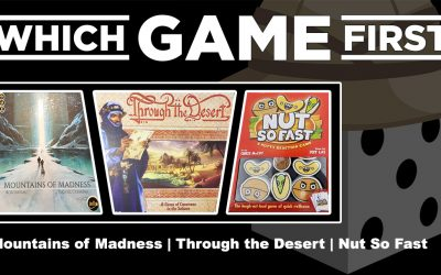 Mountains of Madness | Through the Desert | Nut So Fast