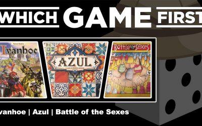 Ivanhoe | Azul | Battle of the Sexes