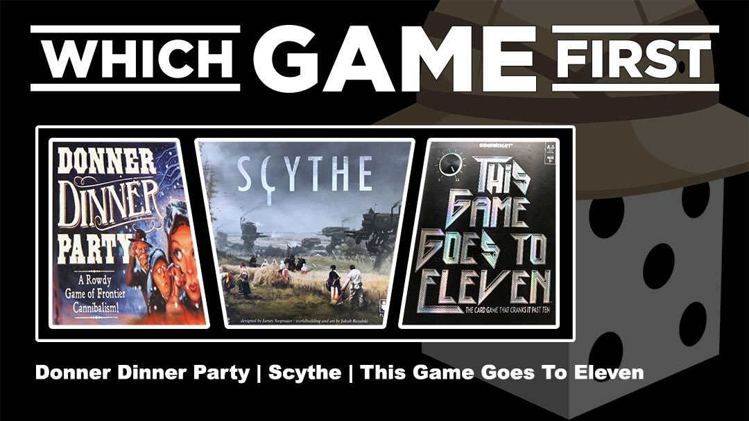 Donner Dinner Party | Scythe | This Game Goes to Eleven