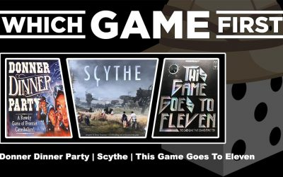 Donner Dinner Party   Scythe   This Game Goes to Eleven