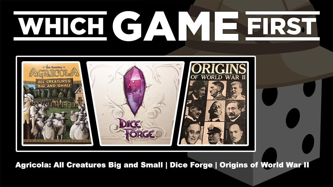 Agricola: All Creatures Big and Small | Dice Forge | Origins of World War II