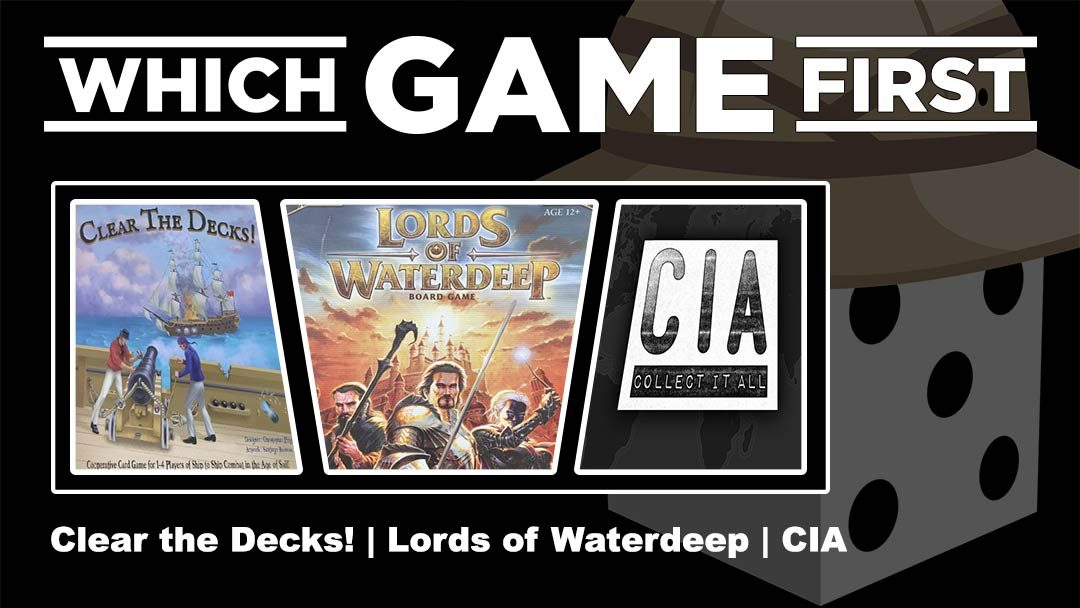 Clear the Decks! | Lords of Waterdeep | CIA