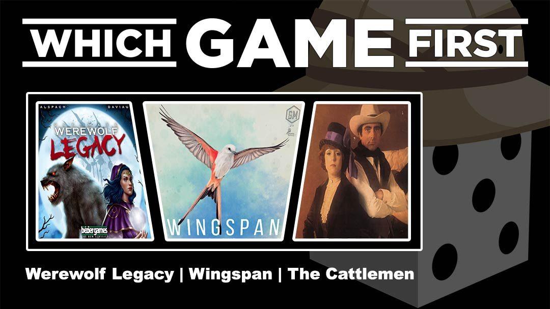 Ultimate Werewolf Legacy | Wingspan | The Cattlemen