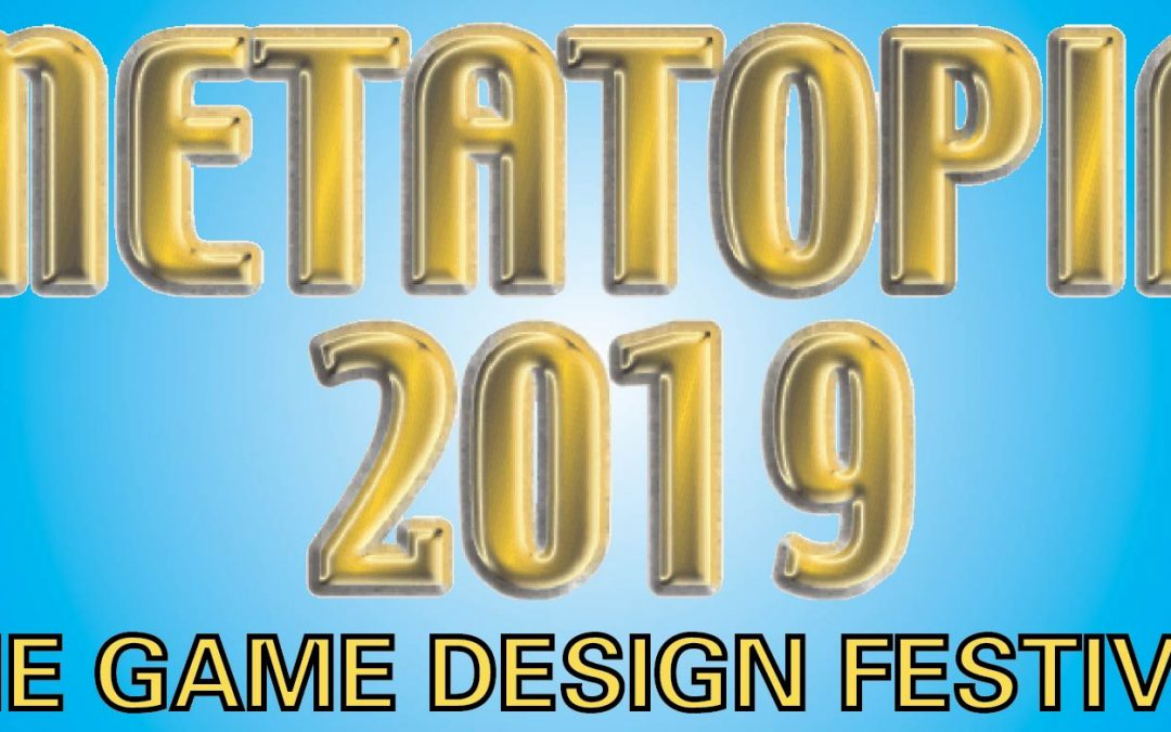 Metatopia 2019