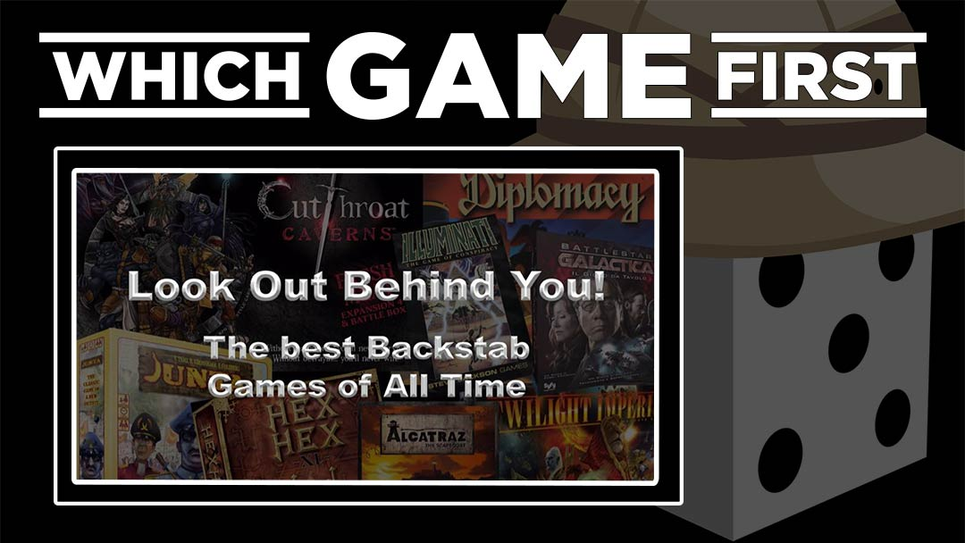 Look Out Behind You! The Best Backstab Games of All Time!