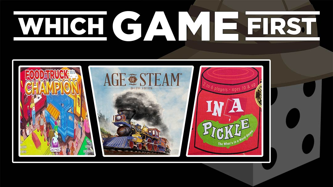Food Truck Champion | Age of Steam | In a Pickle