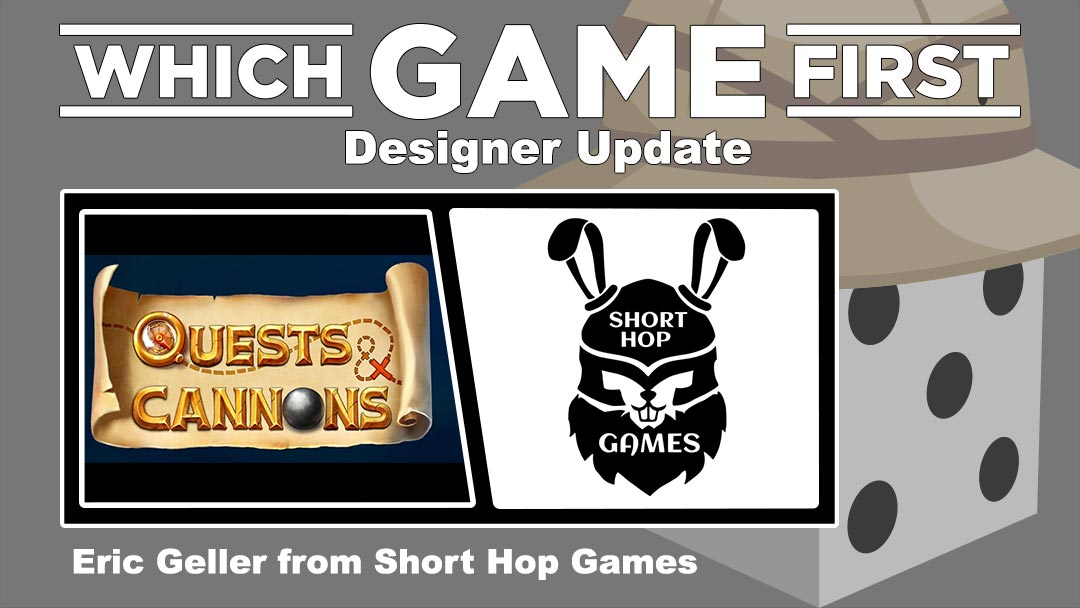 Designer Update: Eric Geller from Short Hop Games