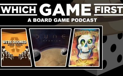 124: We're Doomed! | Dune: Imperium | Dungeon of Doom