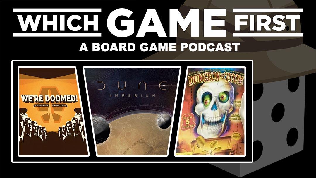 124: We're Doomed! | Dune: Imperium | Dungeon of Doom