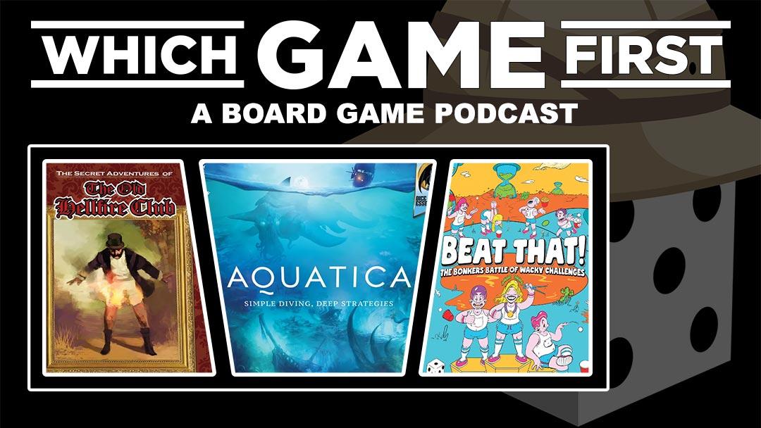 133: The Old Hellfire Club | Aquatica | Beat That!