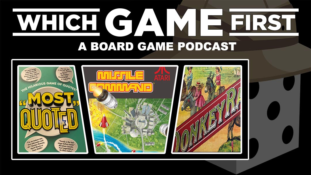 144: Most Quoted | Missile Command | Donkey Racing